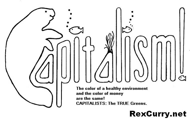 Capitalists are the true Greens!