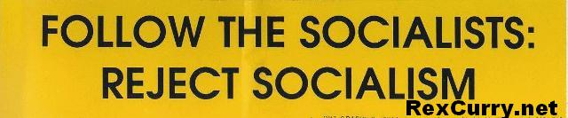 Socialism: Follow the Socialists & reject Socialism