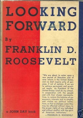 FDR Franklin Delano Roosevelt Looking Forward Edward Bellamy