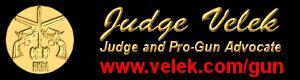 Search & Seizure Judge Velek Pro Gun Advocate keep and bear arms