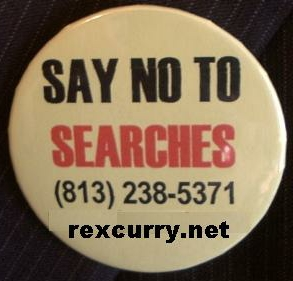 SEARCH & SEIZURE JUST SAY NO TO SEARCHES & SEIZURES and be an SNTS superhero